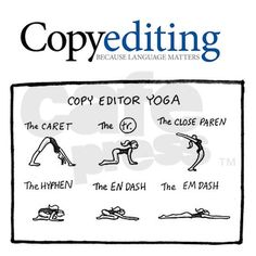 Copy editor yoga: get up and stretch the copyediting way!