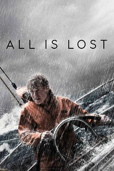 All Is Lost Full Movie. Click Image to watch All Is Lost (2013)
