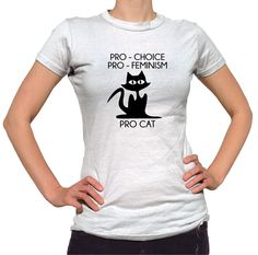 Pro Choice Pro Feminism Pro Cat Shirt