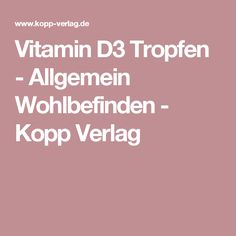 Vitamin D3 Tropfen - Allgemein Wohlbefinden - Kopp Verlag