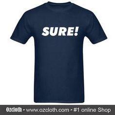 Sure T-Shirt