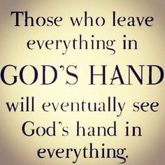 Leave it all in God's hands
