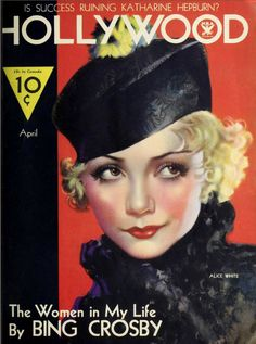 """Alice White (1904-1983) on the cover of """"Hollywood"""", April 1934"""