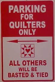 Parking for quilters only