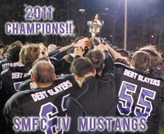 So proud of our 2011 JV Champions! SMFC Mustangs Flag Football, Mustangs, Champion, Concert, Concerts, Mustang