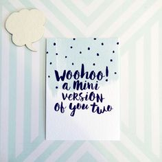 Kaart Woohoo a mini version of you two Hand Lettering Alphabet, Brush Lettering, Diy Postcard, Funny Doodles, Kids Diary, Lettering Tutorial, Wishes For Baby, Baby Scrapbook, Cool Cards