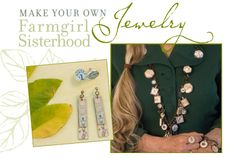 Make your own Farmgirl Sisterhood jewelry.