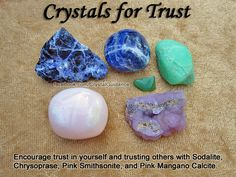 Crystals for Trust — Encourage trust in yourself and trusting others with Sodalite, Chrysoprase, Pink Smithsonite, and Pink Mangano Calcite.