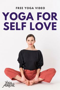 Yoga for Self Love! Seeking a full yoga class that strengthens and tones the body but leaves you feeling stretched out and more in love with your true self? Look no further. Giddy up! Full Yoga With Adriene SELF LOVE Practice is here! Ashtanga Yoga, Bikram Yoga, Kundalini Yoga, Yin Yoga, Pranayama, Namaste, Basic Yoga For Beginners, Beginner Yoga, Yoga Nature