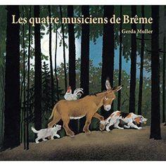 Les quatre musiciens de Brême - Gerda Müller