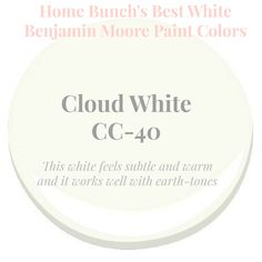 Cloud White by Benjamin Moore. This white feels subtle and warm and it works well with earth-tones. Home Bunch's Best White Benjamin Moore Paint Colors Colores Benjamin Moore, Benjamin Moore Colors, Benjamin Moore Paint, Best White Paint, White Paint Colors, White Paints, Paint Colors For Living Room, Paint Colors For Home, Modern Kitchens