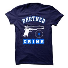 PartnerInCrime Man T-Shirts, Hoodies. GET IT ==► https://www.sunfrog.com/LifeStyle/PartnerInCrime_Man.html?id=41382