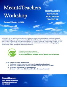Meant4Teachers 1st Workshop at OISE, U of T.  When: Feb 18th, 2014 from 1:30 - 2:30 pm Where: OI 4-422