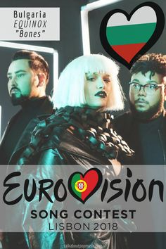 EUROVISION SONG CONTEST 2018: BULGARIA - 'Bones' By EQUINOX All Kinds Of Everything, Equinox, Best Songs, Bulgaria, Pop Music, Dress Code, Bones, Blogging, Indie