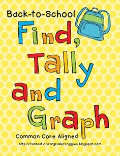 Find, Tally and Graph- Back to School $