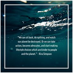 21 Inspiring Quotes About Sustainable Living, Nature & The Environment Inspirational Wallpapers, Inspirational Quotes, Good Environment, Sustainable Living, Sustainable Fashion, Fashion Quotes, Global Warming, Change The World, Natural World