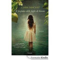 Il profumo delle foglie di limone (Garzanti Narratori)