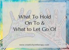 This creative exercise uses art and writing to explore what we need to keep in our life and what we need to let go of or keep out.