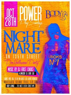 Nightmare on 135th Street  Pre-Halloween Party @ Club Body Sunday October 28, 2012
