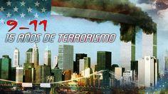 Detrás de la Razón - 9-11, 15 años de terrorismo
