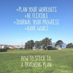 How to Stick to a Training Plan