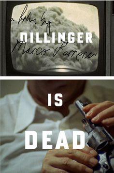 """""""Dillinger Is Dead"""" (Neil Kellerhouse)"""