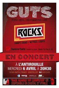 GUTS / ROCKS / SELECTA'GUILA @ Antirouille le 6 avril