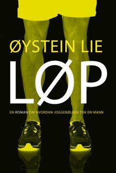 Kjøp 'Løp, en roman om hvordan joggebølgen tok en mann' av Øystein Lie fra Norges raskeste nettbokhandel. Vi har følgende formater tilgjengelige: E-bok | 9788269013603