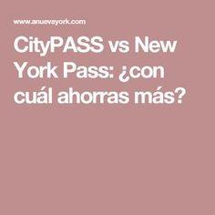 CityPASS vs New York Pass: ¿con cuál ahorras más?