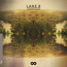 Undercover - Original Mix by Lane 8 Matthew Dear