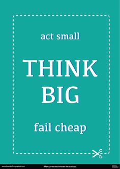 Think Big - how to make it as a small business startup! #innovation