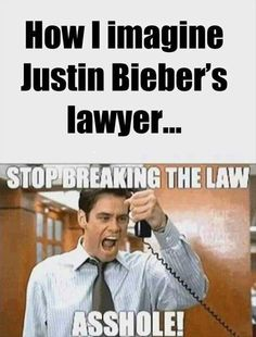 I'm pretty sure this is the accurate reaction his lawyer has every time Justin does yet another unintelligent act of stupidity....I'm positive. stupid justin bieber, justin bieber funny pics, bahahahaha, justin bieber stupid, accur, classic movies, jim carrey, lawyer, true stories