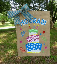 Its your birthday, shout HOORAY! What a fun way to help someone celebrate! Do you prefer chocolate or vanilla? If you would like something other than hooray, just let me know.  This flag measures approximately 13 x 18. The design is applied using heat transfer vinyl (this flag is NOT painted as are some of my other flags). The edges of the burlap are sewn to prevent fraying (a little fraying is to be expected and makes the flags look better).  As with any fabric outdoor item, you will need…
