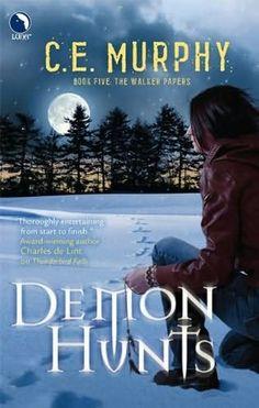 Title: Demon Hunts - Series: Walker Papers - Author: C. E. Murphy