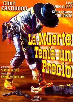 La Muerte Tenía un Precio / Per Qualche Dollaro in Più (1965) Sergio Leone
