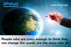#staycrazy #beyou #dream #achieve #changetheworld #beingindian  #dheya