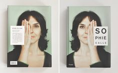 Sophie Calle: Did You See Me? by Christine Macel, Yve-Alain Bois, and Olivier Rolin