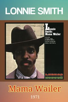 Mama Wailer is an album by American jazz organist Lonnie Smith recorded in 1971 and released on the Kudu label.