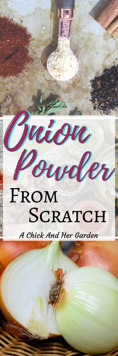 After making onion powder from scratch I don't think I'll ever buy it from the store again! This was so much more fresh and flavorful! #onionpowder #homemadepantry #fromscratchrecipes #homesteading #foodpreservation #homesteading #achickandhergarden