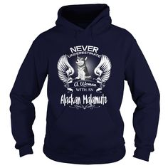 Alaskan Malamute Never Underestimate Woman With An Alaskan Malamute Dog