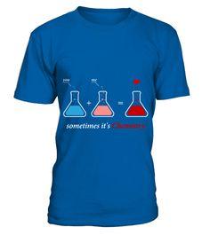 Chemistry Sometime It S Chemistry Aewsome T Sh  chemist shirt, chemist mug, chemist gifts, chemist quotes funny #chemist #hoodie #ideas #image #photo #shirt #tshirt #sweatshirt #tee #gift #perfectgift #birthday #Christmas