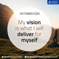 I'm all about the vision. Positive Mantras, Daily Positive Affirmations, Morning Affirmations, Postive Quotes, Positive Thoughts, Positive Vibes, Positive Motivation, Awakening Quotes, Change Your Life