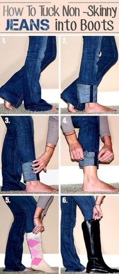 Tuck non-skinny jeans into boots