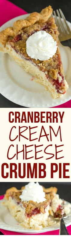 This Cranberry Cheesecake Crumb Pie features pie crust filled with a simple cheesecake batter, then topped with a thick cranberry sauce and crumb topping.