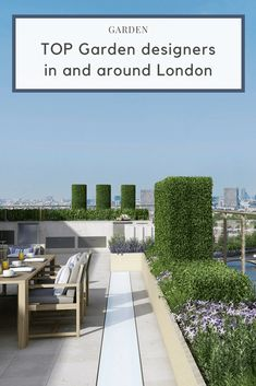 The ultimate guide for the top garden designers in and around London for residential and commercial projects Small Courtyard Gardens, Outdoor Gardens, Small Outdoor Spaces, Garden Route, Modern Landscaping, Garden Landscaping, Rooftop Garden, Small Space Gardening, Outdoor Furniture Sets
