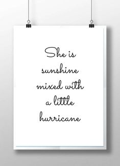 She is sunshine print girls quote print girls nursery decor nursery wall art mon. She is sunshine print girls quote print girls nursery decor nursery wall art monochrome nursery bla Baby Girl Quotes, Mom Quotes, Great Quotes, Life Quotes, Funny Quotes, Little Girl Sayings, Cute Girl Quotes, Happy Baby Quotes, Positive Quotes