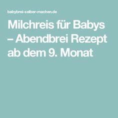 Milchreis für Babys – Abendbrei Rezept ab dem 9. Monat