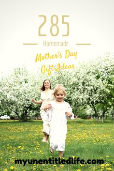 285 Pinterest Ideas for Homemade Mother's Day Gifts