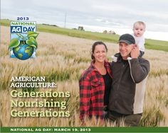National Agriculture Day Through the Eyes of Farm Bloggers   Agriculture Proud
