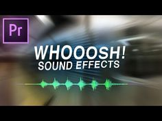 How to Add Whoosh Transition Sound Effects to Videos in Adobe Premiere Pro CC (Editing Tutorial) - YouTube